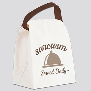 Sarcasm Served Daily Canvas Lunch Bag