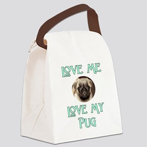 Love Me, Love My Pug Canvas Lunch Bag