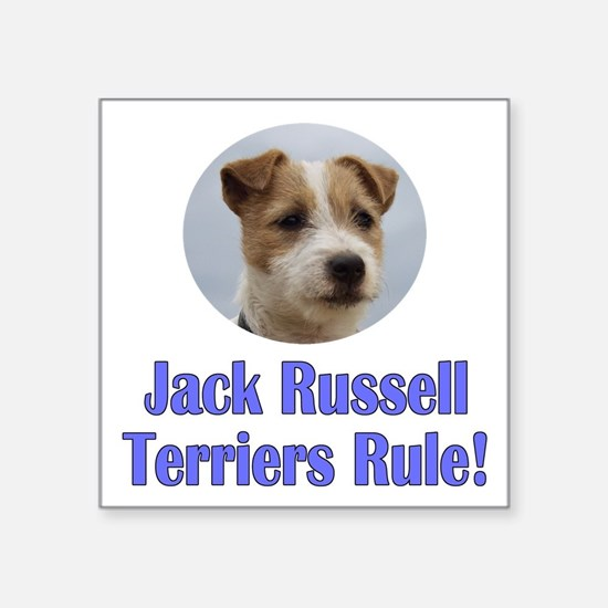 """Jack Russell Terriers Rule Square Sticker 3"""" x 3"""""""