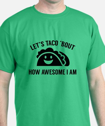 Let's Taco 'Bout T-Shirt