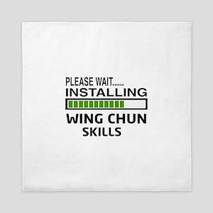 Please wait, Installing Wing Chun skil Queen Duvet