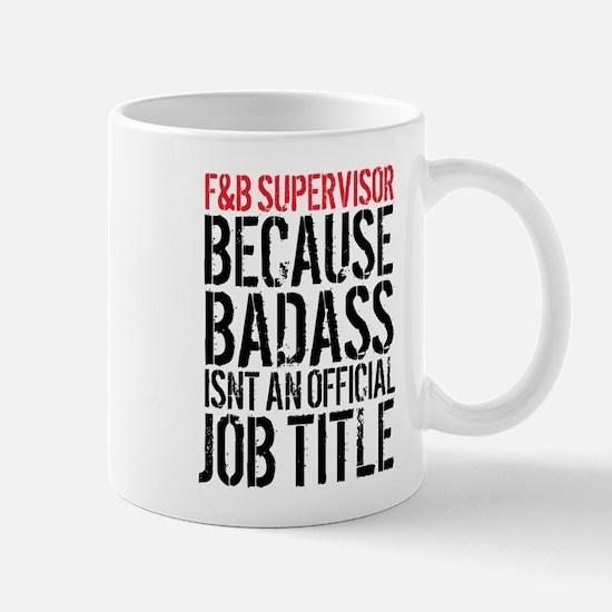 Badass Food & Beverage Director Mugs