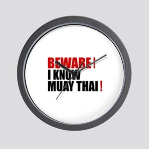 Beware I Know Muay Thai Wall Clock