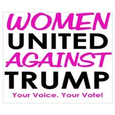 Women United Against Trump Wall Art Poster