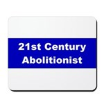 21st Century Abolitionist Mousepad