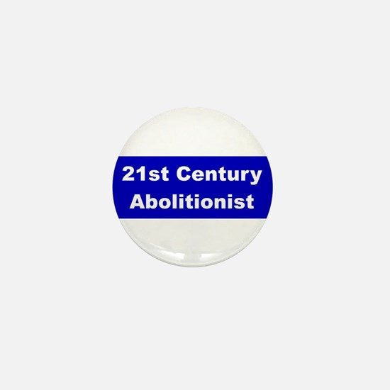 21st Century Abolitionist Mini Button