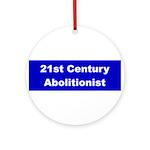 21st Century Abolitionist Ornament (Round)