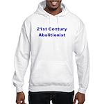 21st Century Abolitionist Hooded Sweatshirt