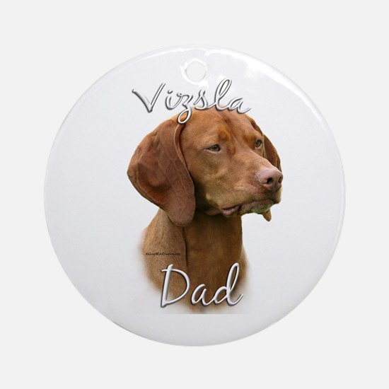 Vizsla Dad2 Ornament (Round)