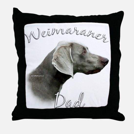 Weimaraner Dad2 Throw Pillow