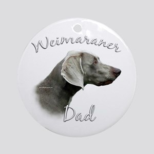 Weimaraner Dad2 Ornament (Round)