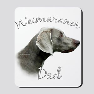Weimaraner Dad2 Mousepad