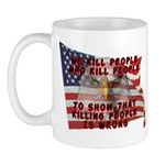 We Kill People Who Kill Mug