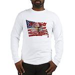 We Kill People Who Kill Long Sleeve T-Shirt