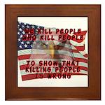 We Kill People Who Kill Framed Tile