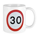 Speed sign - 30 Mugs