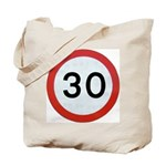 Speed sign - 30 Tote Bag