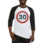 Speed sign - 30 Baseball Jersey