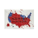 Ignorance Is Murder Rectangle Magnet (100 pack)
