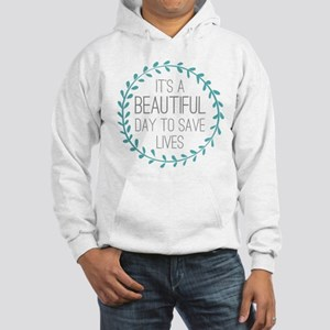 Greys Anatomy Its A Beautiful Da Hooded Sweatshirt
