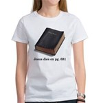 Jesus Dies Women's T-Shirt