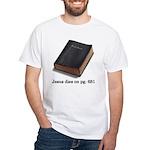Jesus Dies White T-Shirt