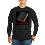 Jesus Dies Long Sleeve Dark T-Shirt
