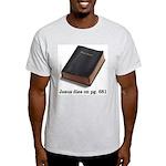 Jesus Dies Light T-Shirt