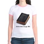 Jesus Dies Jr. Ringer T-Shirt