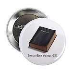 Jesus Dies Button
