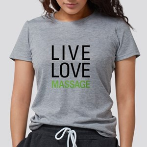 Live Love Massage T-Shirt