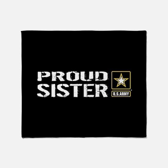 U.S. Army: Proud Sister (Black) Throw Blanket