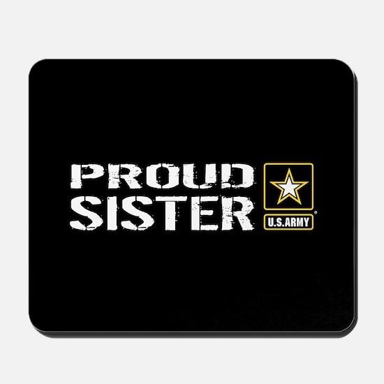 U.S. Army: Proud Sister (Black) Mousepad