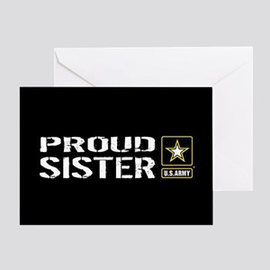 U.S. Army: Proud Sister (Black) Greeting Card