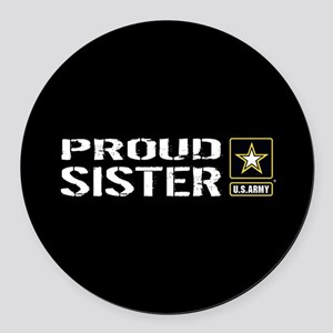 U.S. Army: Proud Sister (Black) Round Car Magnet
