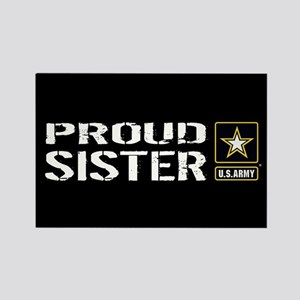 U.S. Army: Proud Sister (Black) Rectangle Magnet