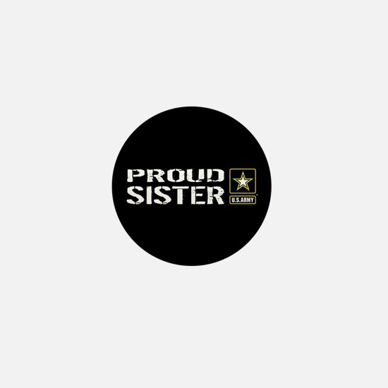 U.S. Army: Proud Sister (Black) Mini Button