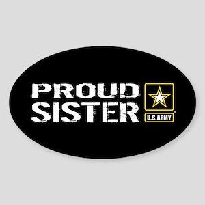 U.S. Army: Proud Sister (Black) Sticker (Oval)