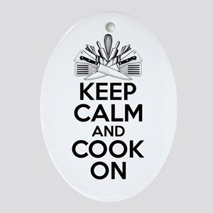 Chef Humor: Keep Calm and Cook On Oval Ornament