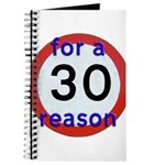 30 for a reason Journal