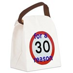 30 for a reason Canvas Lunch Bag