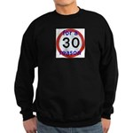 30 for a reason Jumper Sweater