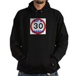 30 for a reason Hoody