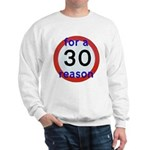 30 for a reason Jumper