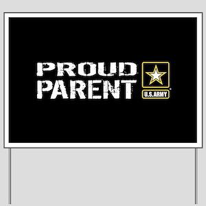 U.S. Army: Proud Parent (Black) Yard Sign