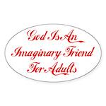 God Is Imaginary Oval Sticker
