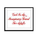 God Is Imaginary Framed Panel Print