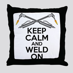 Welding Humor: Keep Calm and Weld On Throw Pillow