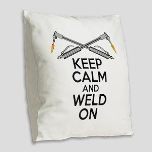 Welding Humor: Keep Calm and Weld On Burlap Throw
