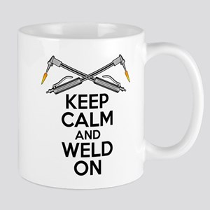 Welding Humor: Keep Calm and Weld On Mugs